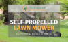 best self propelled lawn mower reviews 2018 for the money