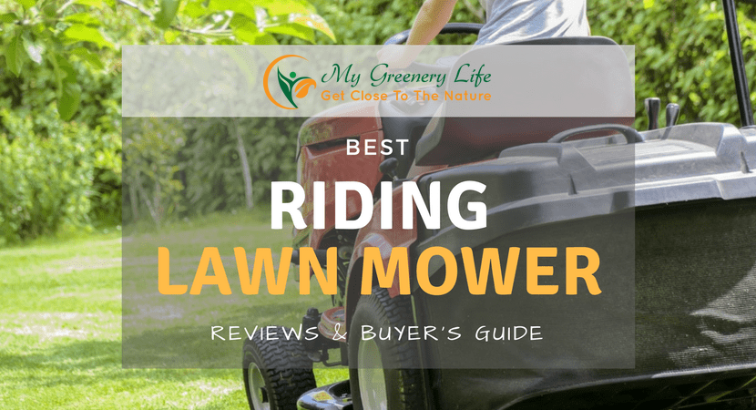 Best Riding Lawn Mower Reviews 2019 and Buyer's Guide [LATEST]