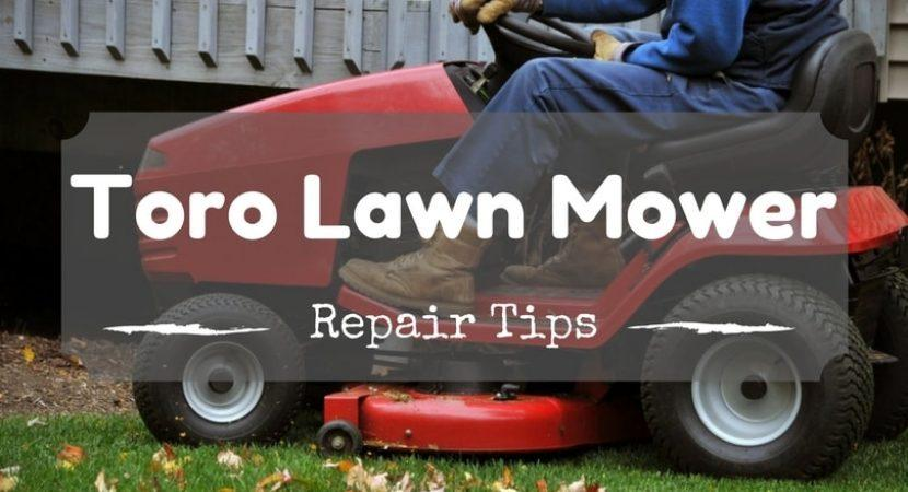 toro-lawn-mower-repair-tips