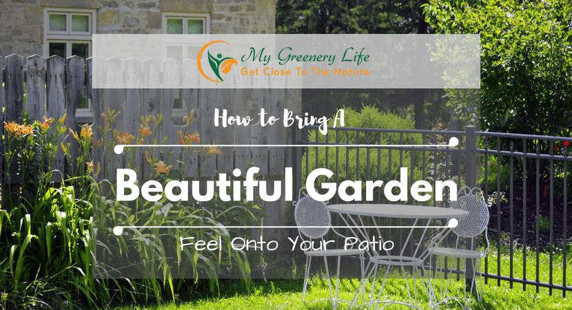 How-To-Bring-A-Beautiful-Garden-Feel-Onto-Your-Patio